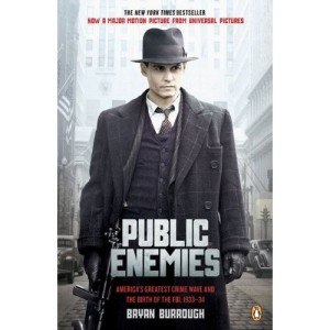 "I also highly recommend reading ""Public Enemies,"" which does have a lot about Dillinger, because who doesn't love Dillinger, and also comes with this lovely cover featuring Johnny ""Hotter than Dillinger"" Depp."